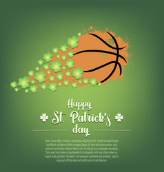 happy st patricks day and basketball ball vector image