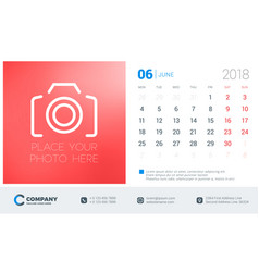 june 2018 desk calendar design template with vector image