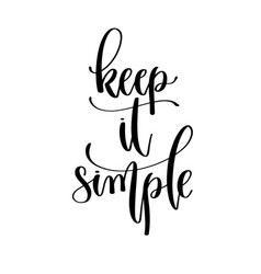keep it simple - hand lettering travel inscription vector image