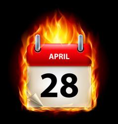 twenty-eighth april in calendar burning icon on vector image