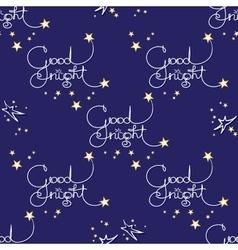 Good night seamless pattern of handwritten vector image