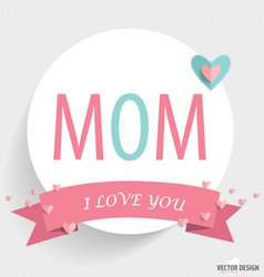 Happy Motherss Day paper with ribbon and heart vector image