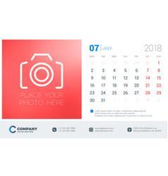 july 2018 desk calendar design template with vector image