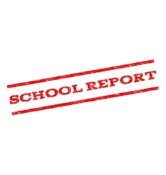 School Report Watermark Stamp vector image