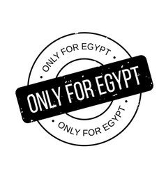only for egypt rubber stamp vector image