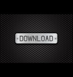 Download metal button plate on metal perforated vector