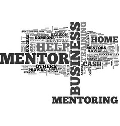 A home business mentor can help you earn big vector