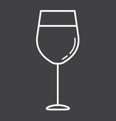 wine glass line icon food and drink alcohol sign vector image
