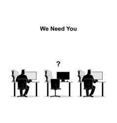 we need you job vacancy new recruitment vector image