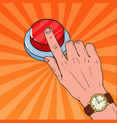 pop art male hand pressing a big red button vector image vector image