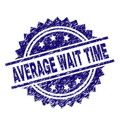 Grunge textured average wait time stamp seal vector