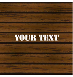wooden background isolated on dark wood vector image