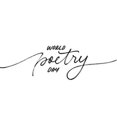 world poetry day hand drawn lettering vector image