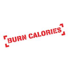 Burn calories rubber stamp vector