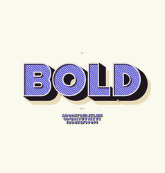 bold font 3d color style modern typography vector image