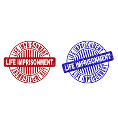 Grunge life imprisonment textured round stamps vector