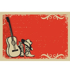 Vintage poster with cowboy boots and music guitar vector image