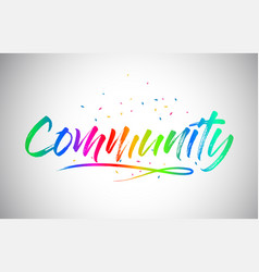 Community creative vetor word text with vector