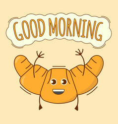 Good morning banner croissant icon cute character vector
