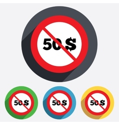 No 50 Dollars sign icon USD currency symbol vector