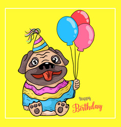 Puppy pug and a balloon birthday on yellow vector