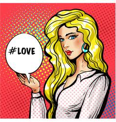 pop art beautiful girl with love speech vector image