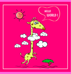 Hello world cute giraffe and sun childish vector