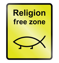 Religion free zone vector