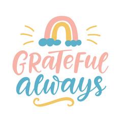 grateful always lettering vector image