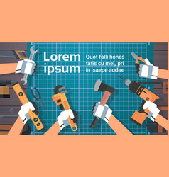 Hands holding tools repair and construction vector
