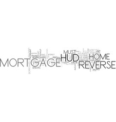 a hud reverse mortage for retirement text word vector image