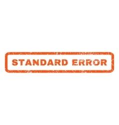 Standard Error Rubber Stamp vector