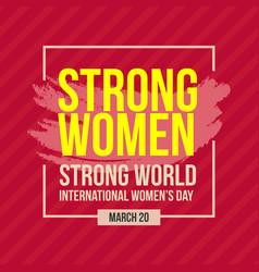 Strong women world template design vector