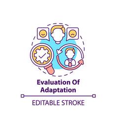 Evaluation adaptation concept icon vector