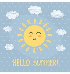 Hello Summer card with a cute sun vector image vector image