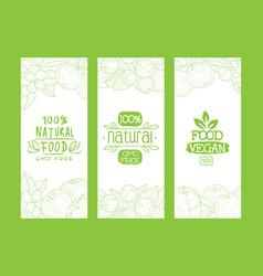 natural organic food gmo free vegan food 100 vector image