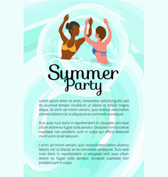 Summertime party girls dancing in ocean summer vector