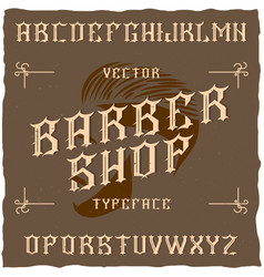 Barber shop label font vector