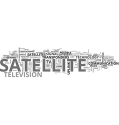 Behind satellite tv text word cloud concept vector