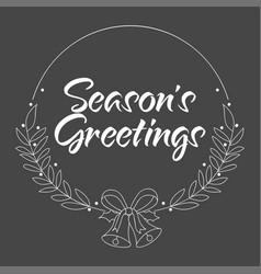 seasons greetings handwritten text vector image