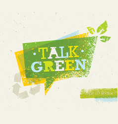 talk green eco speech bubble on organic paper vector image