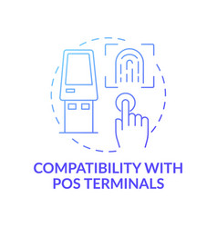 Compatibility with pos terminals concept icon vector