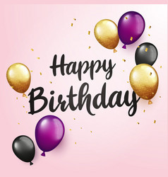 happy birthday lettering with glitter confetti and vector image
