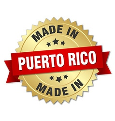 made in Puerto Rico gold badge with red ribbon vector image vector image