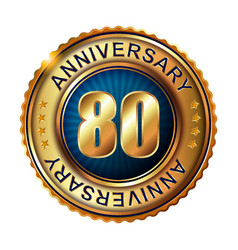 80 years anniversary golden label vector image
