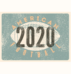 american football 2020 typography vintage poster vector image
