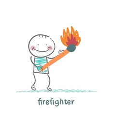 Firefighter holding a burning stick vector