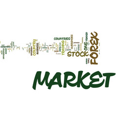foreign exchange market is different from the vector image vector image