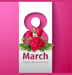 8 march womens day rose flower vector image