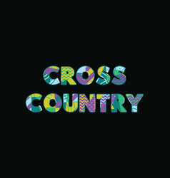 Cross country concept word art vector